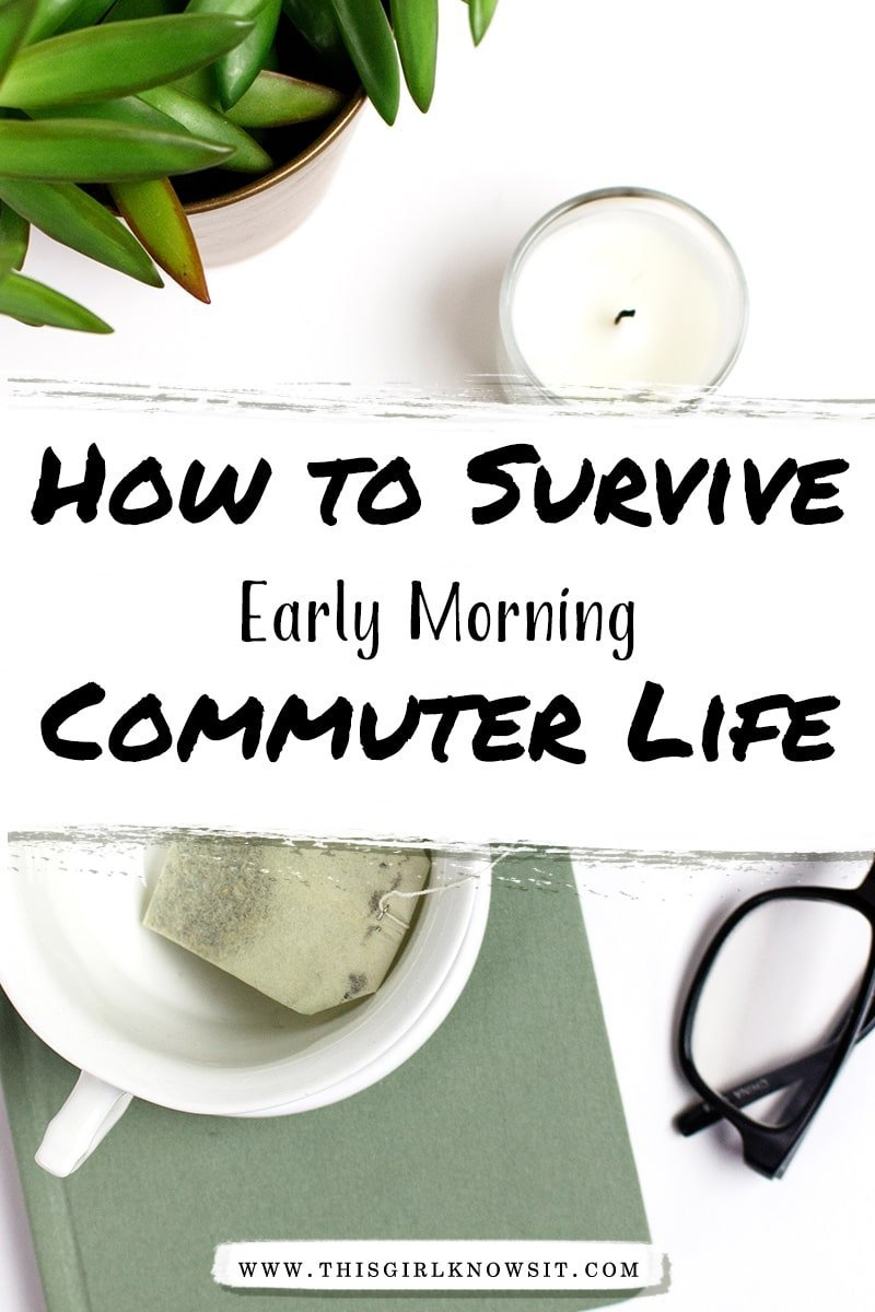 5 Tips to Survive Early Morning Commuter Life