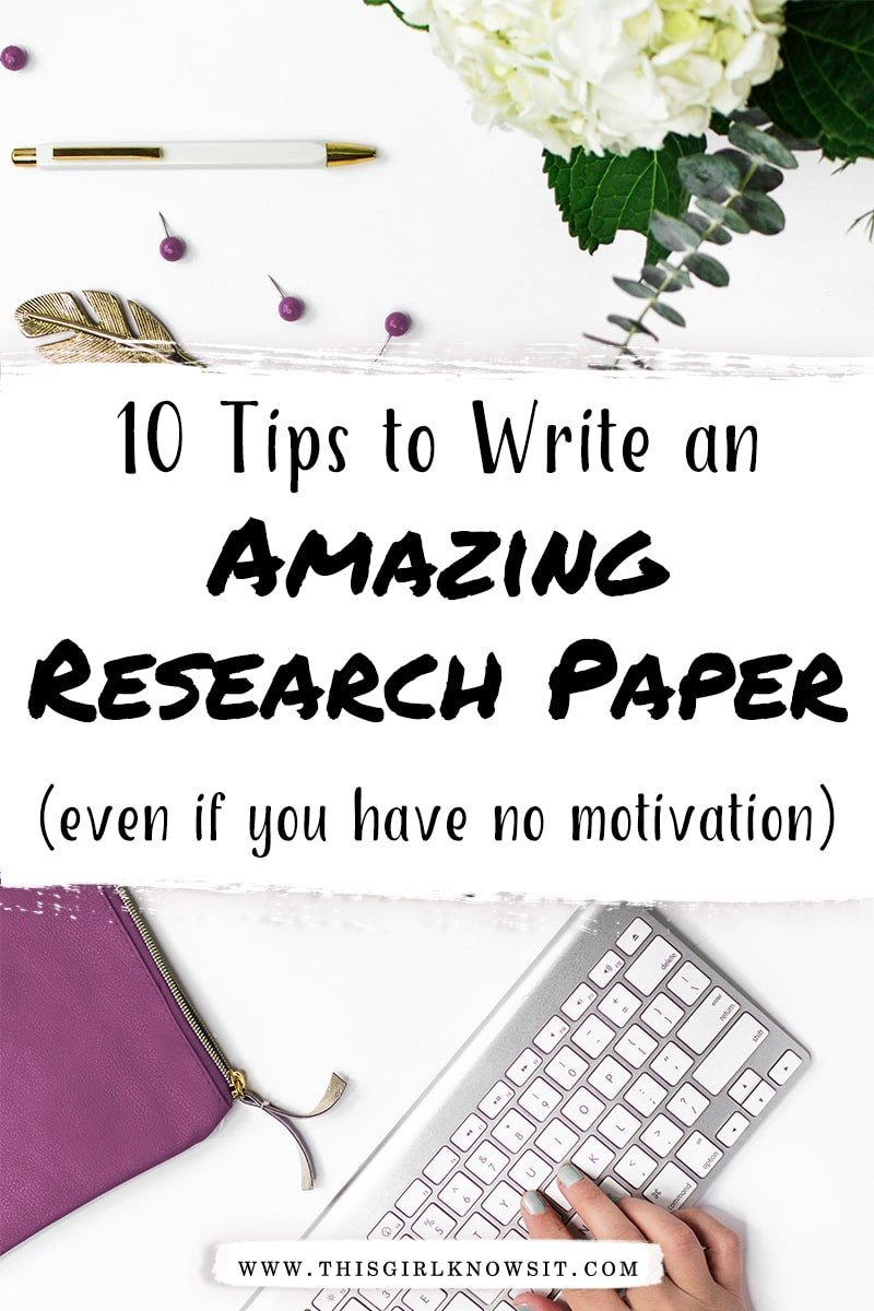 How to Write an Amazing Research Paper (Even If You Have No Motivation)