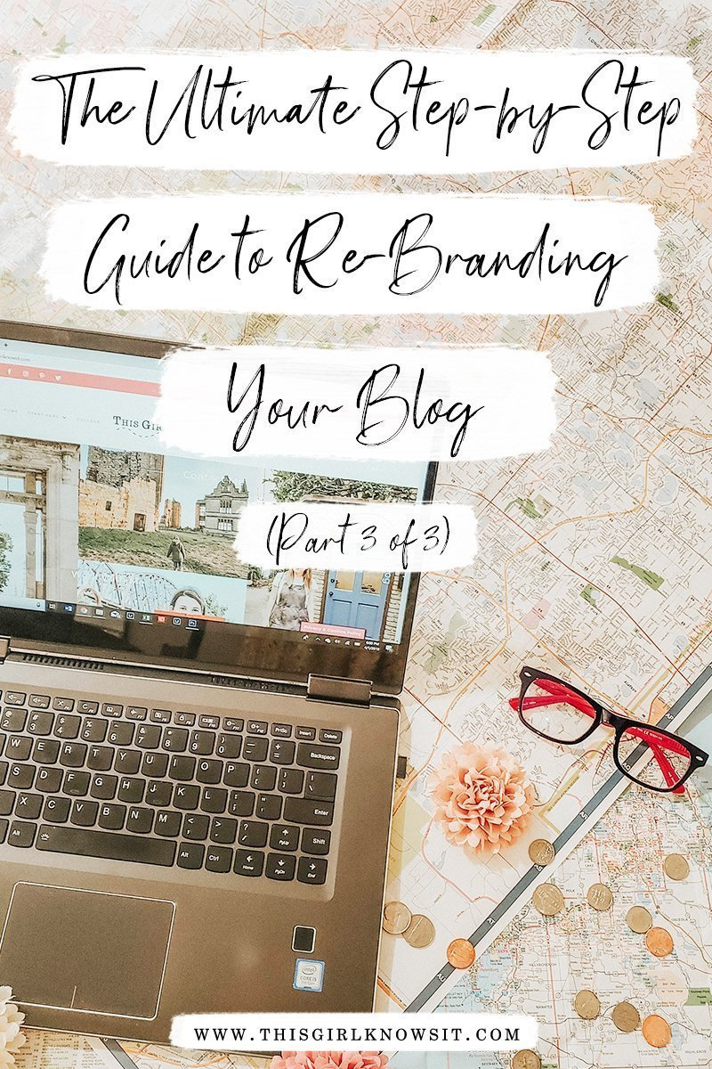 The Ultimate Step-by-Step Guide to Re-Branding Your Blog (Part 3)